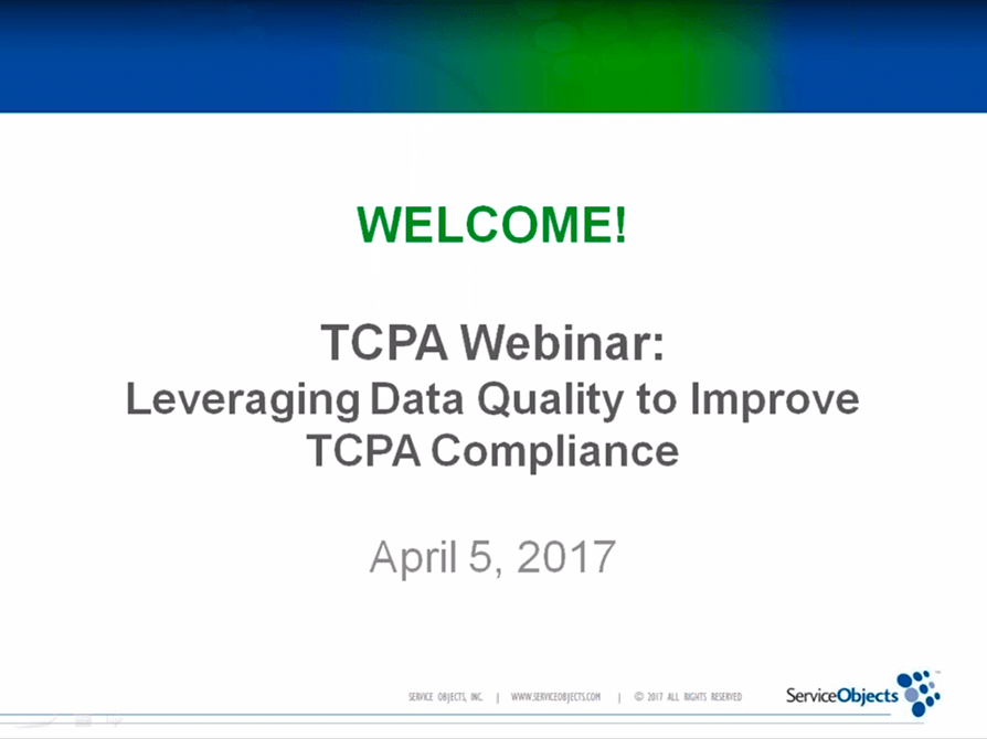 Webinars: Leveraging Data Quality to Improve TCPA Compliance