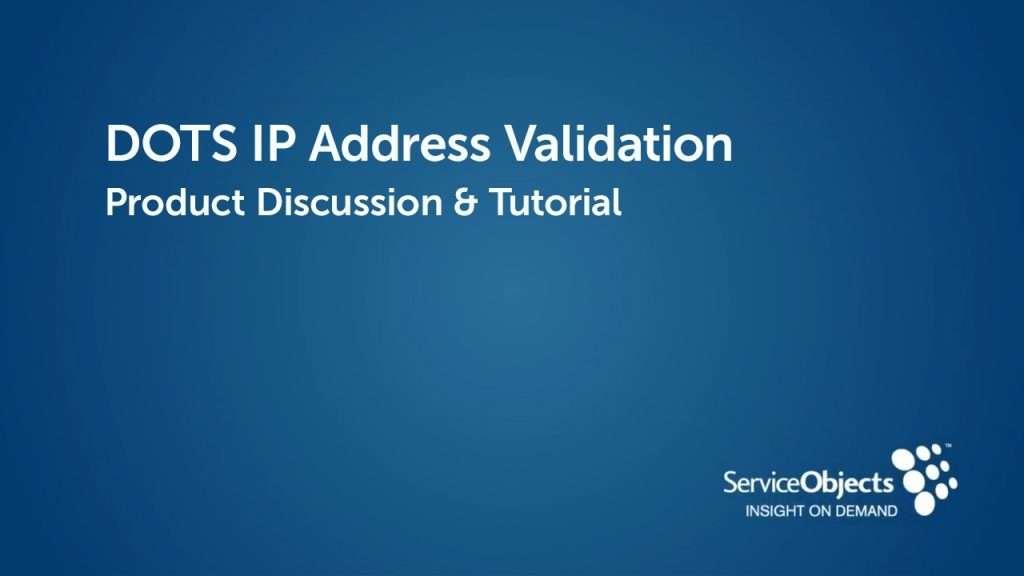 Product Specs: DOTS IP Address Validation