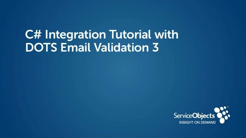 C# Integration Tutorial with DOTS Email Validation 3